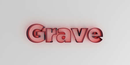 Grave - Red glass text on white background - 3D rendered royalty free stock image.