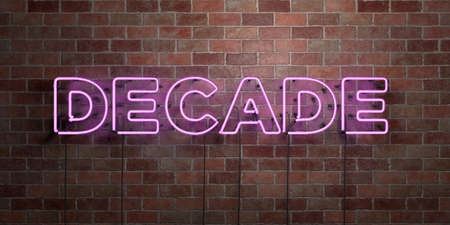 DECADE - fluorescent Neon tube Sign on brickwork - Front view - 3D rendered royalty free stock picture. Can be used for online banner ads and direct mailers. Stock Photo