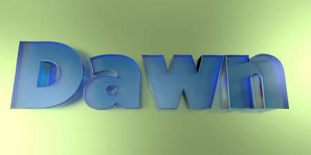 Dawn - colorful glass text on vibrant background - 3D rendered royalty free stock image.