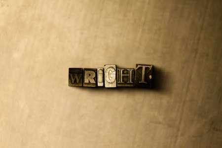 WRIGHT - close-up of grungy vintage typeset word on metal backdrop. Royalty free stock illustration.  Can be used for online banner ads and direct mail. Stock Photo