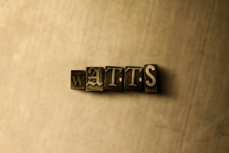 letterpress type: WATTS - close-up of grungy vintage typeset word on metal backdrop. Royalty free stock illustration.  Can be used for online banner ads and direct mail.