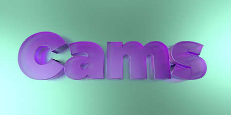 cams: Cams - colorful glass text on vibrant background - 3D rendered royalty free stock image.