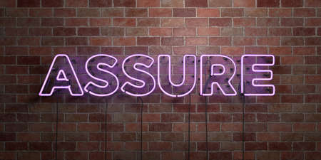 assure: ASSURE - fluorescent Neon tube Sign on brickwork - Front view - 3D rendered royalty free stock picture. Can be used for online banner ads and direct mailers. Stock Photo