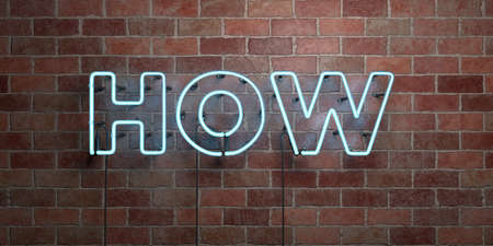 HOW - fluorescent Neon tube Sign on brickwork - Front view - 3D rendered royalty free stock picture. Can be used for online banner ads and direct mailers.