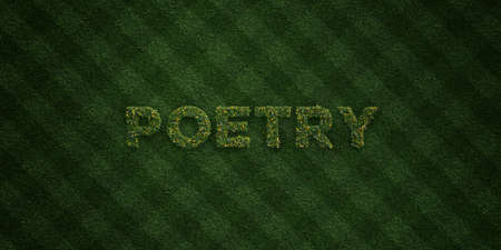 POETRY - fresh Grass letters with flowers and dandelions - 3D rendered royalty free stock image. Can be used for online banner ads and direct mailers.