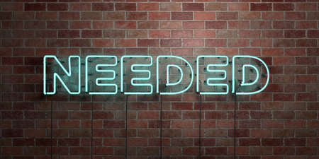 NEEDED - fluorescent Neon tube Sign on brickwork - Front view - 3D rendered royalty free stock picture. Can be used for online banner ads and direct mailers.
