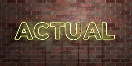 ACTUAL - fluorescent Neon tube Sign on brickwork - Front view - 3D rendered royalty free stock picture. Can be used for online banner ads and direct mailers.