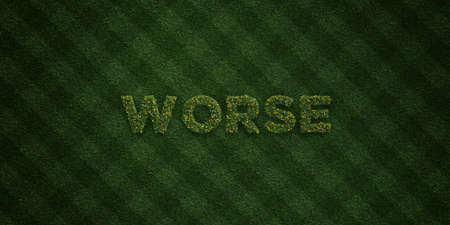 worse: WORSE - fresh Grass letters with flowers and dandelions - 3D rendered royalty free stock image. Can be used for online banner ads and direct mailers.