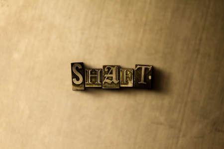 シャフト - グランジ ビンテージのクローズ アップは、金属の背景上の単語をタイプセットします。ロイヤリティ フリーのストック イラスト素材。