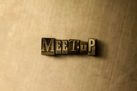 meetup: MEETUP - close-up of grungy vintage typeset word on metal backdrop. Royalty free stock illustration.  Can be used for online banner ads and direct mail.