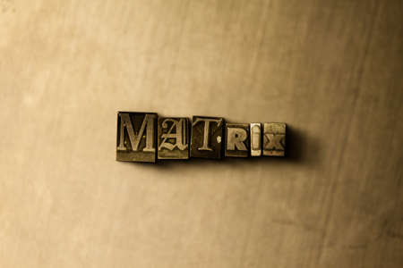 MATRIX - close-up of grungy vintage typeset word on metal backdrop. Royalty free stock illustration.  Can be used for online banner ads and direct mail.