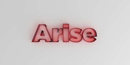 Arise - Red glass text on white background - 3D rendered royalty free stock image.