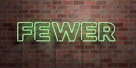 fewer: FEWER - fluorescent Neon tube Sign on brickwork - Front view - 3D rendered royalty free stock picture. Can be used for online banner ads and direct mailers.