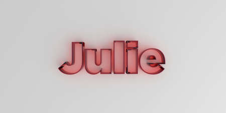 julie: Julie - Red glass text on white background - 3D rendered royalty free stock image. Stock Photo