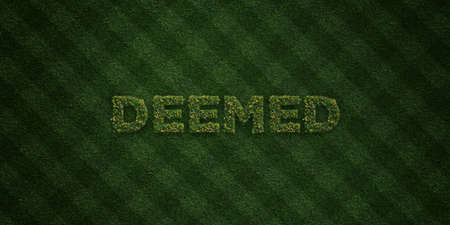 deemed: DEEMED - fresh Grass letters with flowers and dandelions - 3D rendered royalty free stock image. Can be used for online banner ads and direct mailers.