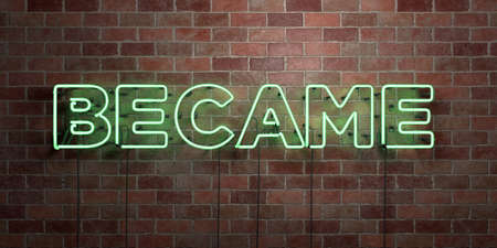 became: BECAME - fluorescent Neon tube Sign on brickwork - Front view - 3D rendered royalty free stock picture. Can be used for online banner ads and direct mailers. Stock Photo
