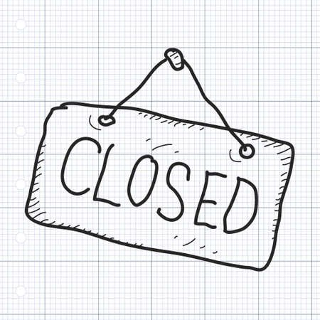 quirky: Simple hand drawn doodle of a closed sign Illustration