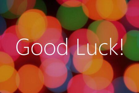 buena suerte: Buena suerte en el texto de fondo bokeh
