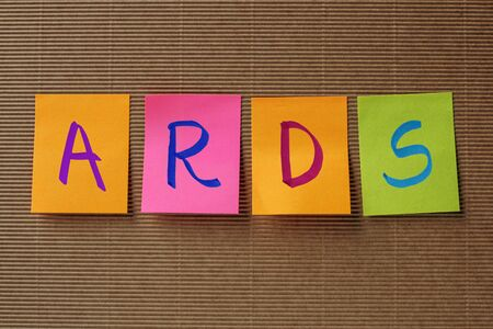 acute: ARDS (Acute Respiratory Distress Syndrome) acronym on colorful sticky notes