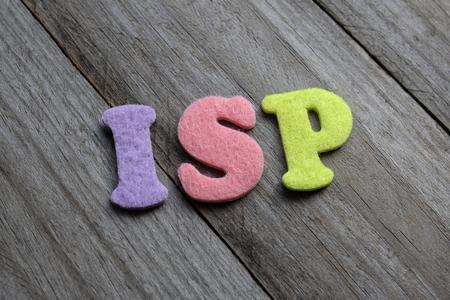 isp: ISP (Internet Service Provider) acronym on wooden background