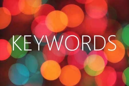 keywords word on bokeh background