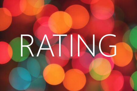 rating: rating word on bokeh background