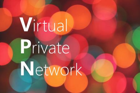 url virtual: VPN (Virtual Private Network) acronym on colorful background bokeh