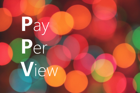 PPV (Pay-per-view) acronym on colorful background bokeh