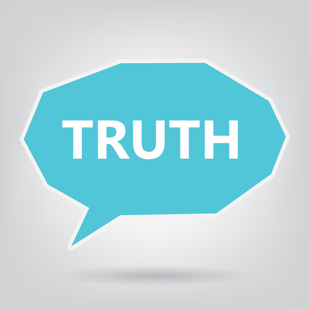 truth written on speech bubble- vector illustration