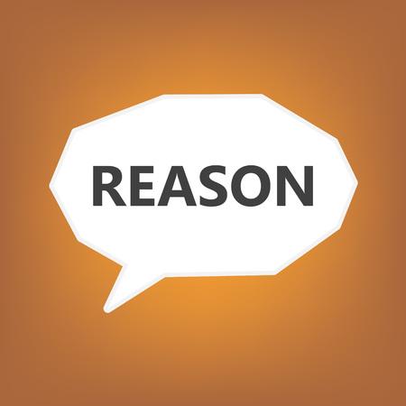 reason written on speech bubble- vector illustration