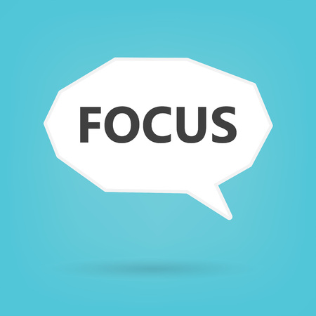 focus written on speech bubble- vector illustration