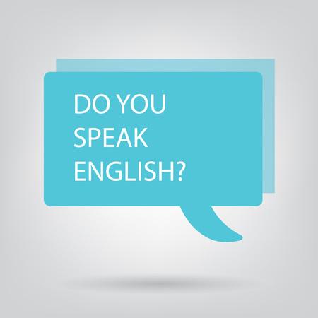 do you speak english written on speech bubble- vector illustration Vettoriali