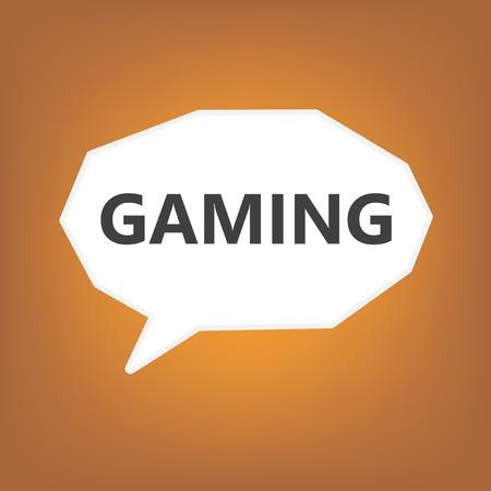 gaming written on speech bubble- vector illustration