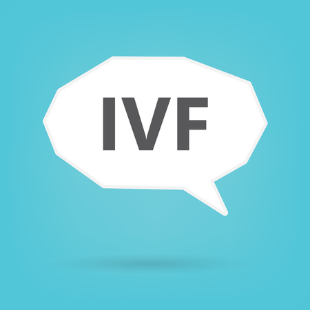 IVF (In Vitro Fertilization) on speech bubble- vector illustration