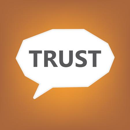 trust written on speech bubble- vector illustration Illustration