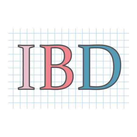 IBD (Inflammatory Bowel Disease) written on checkered paper sheet- vector illustration