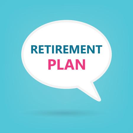 retirement plan written on speech bubble- vector illustration
