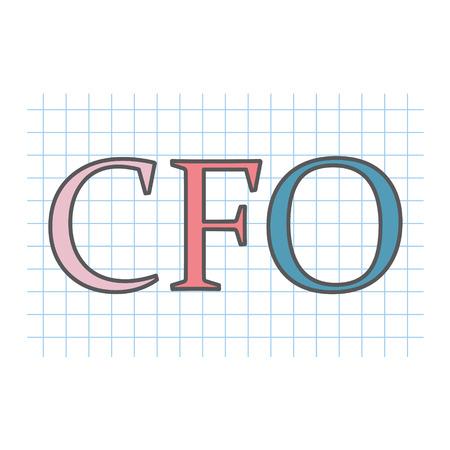 CFO (Chief Financial Officer) written on checkered paper sheet- vector illustration