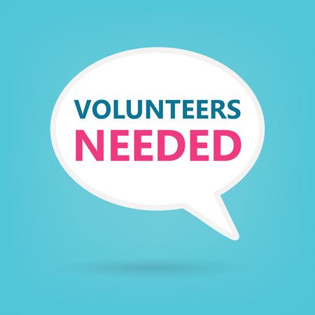 Volunteers Needed on a speech bubble- vector illustration Illustration
