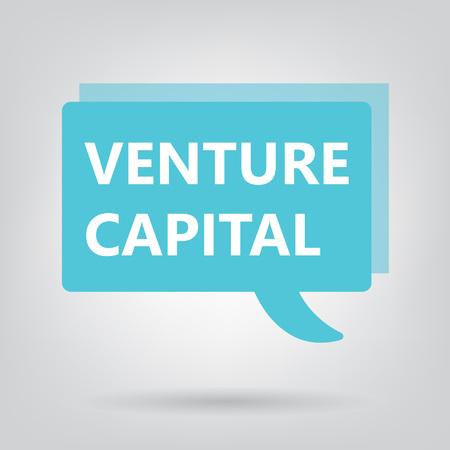 venture capital written on a speech bubble- vector illustration