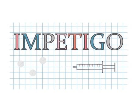 Impetigo word on checkered paper sheet- vector illustration Illustration