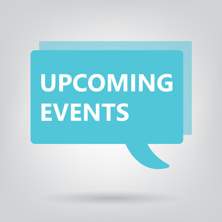 upcoming events written on a speech bubble- vector illustration Banque d'images - 112698641