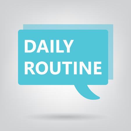 daily routine written on a speech bubble- vector illustration Ilustrace