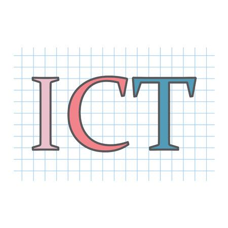 ICT (Information and communications technology) acronym written Ilustrace