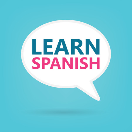 learn spanish written on a speech bubble- vector illustration