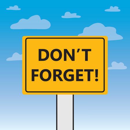 do not forget written on a billboard- vector illustration Illustration