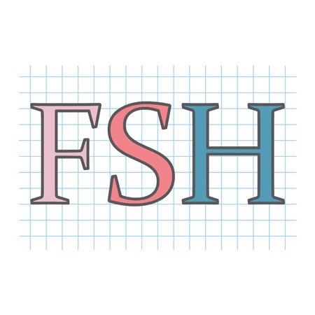 FSH (Follicle-stimulating hormone) acronym on checkered paper sheet- vector illustration