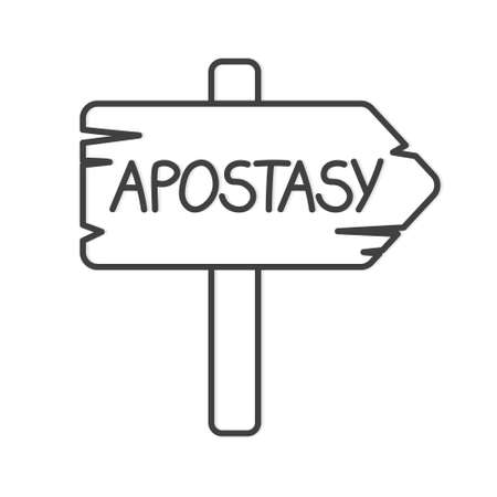 sign board with apostasy word- vector illustration