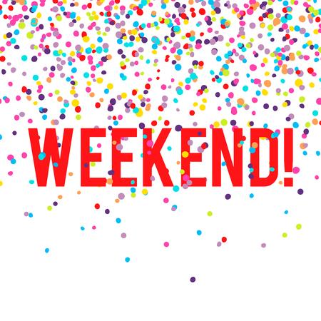 fin de semana: Vector de fondo de fin de semana con la caída de confeti