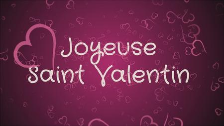 Joyeuse Saint Valentin, Happy Valentines day in french language, greeting card